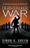 Deathstalker War (GollanczF.) (0575600616) by Green, Simon R.
