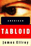 American Tabloid (0679403914) by James Ellroy