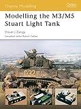 Modelling the M3/M5 Stuart Light Tank (1841767638) by Zaloga, Steven