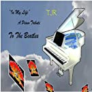 In My Life - a Piano Tribute to the Beatles