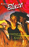 The Fantasy Factor (Harlequin Blaze) (0373791356) by Raye, Kimberly