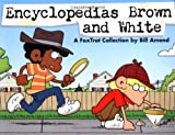 Encyclopedias Brown and White: A FoxTrot Collection (0740718509) by Amend, Bill