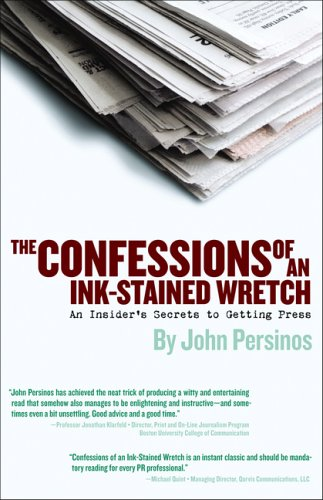 The Confessions of an Ink-Stained Wretch: An Insider's...