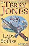 The Lady and the Squire (0141307374) by Jones, Terry