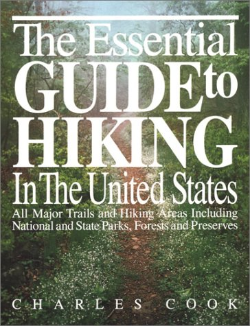 Essential Guide to Hiking in the United States, Charles Cook