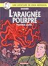Dick Hérisson, tome 11 : L'Araignée pourpre par Savard