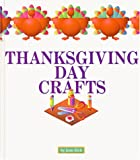 Thanksgiving Day Crafts (Holiday Crafts)
