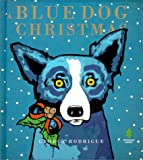 img - for A Blue Dog Christmas book / textbook / text book