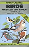 Country Life Guide to Birds of Britain and Europe (0600351815) by Bruun, Bertel