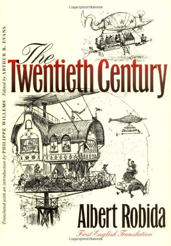 The Twentieth Century (Early Classics of Science Fiction)
