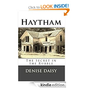 Kindle Book Bargains: Haytham, The Secret in The Rubble (The Moonshine Series), by Denise Daisy. Publication Date: January 21, 2012