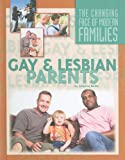 Gay and Lesbian Parents (Changing Face of Modern Families)