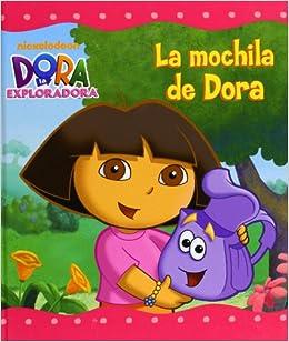 La mochila de Dora (Spanish) Hardcover – May 1, 2011
