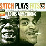 Satch Plays Fats: A Tribute To The Immortal Fats Wallerby Louis Armstrong