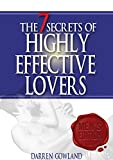 The 7 Secrets of Highly Effective Lovers