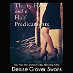 Thirty-Four and a Half Predicaments: Rose Gardner Mystery #7 | Denise Grover Swank