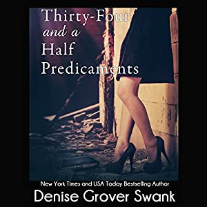Thirty-Four and a Half Predicaments Audiobook