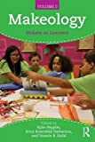 img - for Makeology: Makers as Learners (Volume 2) book / textbook / text book
