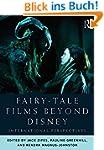 Fairy-Tale Films Beyond Disney: Inter...