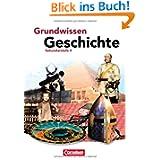 Grundwissen Geschichte - Sekundarstufe II: Schülerbuch