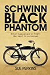 Schwinn Black Phantom: What Happened in 1949; We Kept to Ourselves