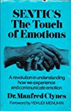 img - for SENTICS the Touch of Emotions : a Revolution in Understanding How We Experience and Communicate Emotion book / textbook / text book