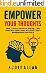 Empower Your Thoughts: How to Build a...