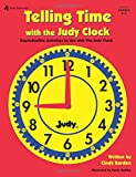 Telling Time with the Judy Clock: Reproducible Activities to Use with the Judy Clock, Grades K-3