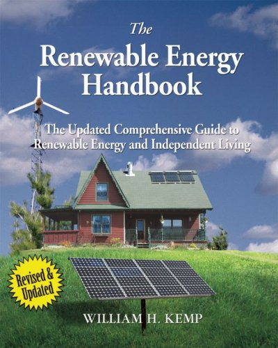 The Renewable Energy Handbook, Revised Edition: The...