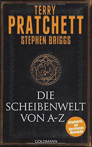 Terry Pratchett: Die Scheibenwelt von A - Z