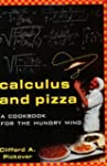 Calculus and Pizza: A Cookbook for th...