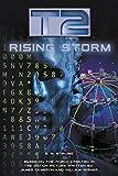 T2: Rising Storm