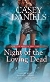 Night of the Loving Dead (A Pepper Martin Mystery, Band 4)