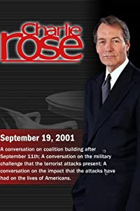 Charlie Rose with Mort Zuckerman & Felix Rohatyn; Bernard Trainor; Roger Rosenblatt & Anna Deavere Smith & Judy Rosener & Pete Hamill (September 19, 2001)
