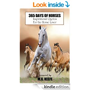365 Days of Horses: Inspirational Quotes for the Horse Lover (365 Days