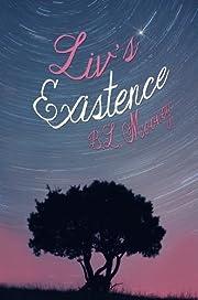 Liv's Existence (Liv Series)