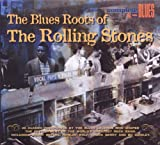 Blues Roots of the Rolling Stones [CD, Import, From US] / Rolling Stones (CD - 2008)