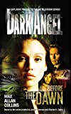 Dark Angel: Before the Dawn (0091890314) by Collins, Max Allan