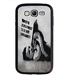 PrintDhaba Quote D-5438 Back Case Cover for SAMSUNG GALAXY GRAND NEO (Multi-Coloured)