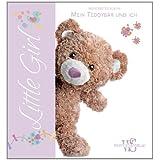 Little Girl. Mein erstes Album. Mein Teddybär und ich. Ein lustiges Tagebuch zum Festhalten der wichtigsten Ereignisse...
