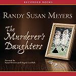 The Murderer's Daughters | Randy Susan Meyers