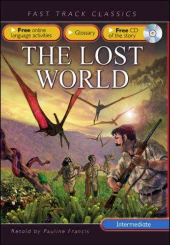 The Lost World: Upper Intermediate CEF B2 ALTE Level 3 (Fast Track Classics ELT)
