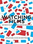 Watching Films: New Perspectives on M...