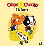 "Afficher ""Oops et Ohlala<br /> Oops et Ohlala à la ferme"""