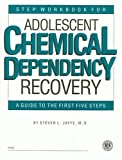img - for Step Workbook for Adolescent Chemical Dependency Recovery: A Guide to the First Five Steps 5 Workbooks book / textbook / text book