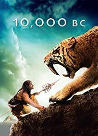 10,000 BC ( BluRay ) Action | Adventure | Fantasy * Camilla Belle