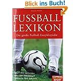 Fußball Lexikon: Die große Fußball-Enzyklopädie