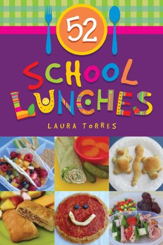 52 School Lunches by Laura Torres