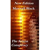 The Screen Conspiracyby Maxwell Black