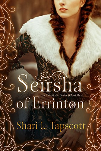 Seirsha of Errinton (The Eldentimber Series Book 3)